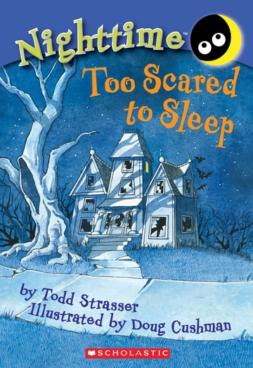 Too Scared to Sleep