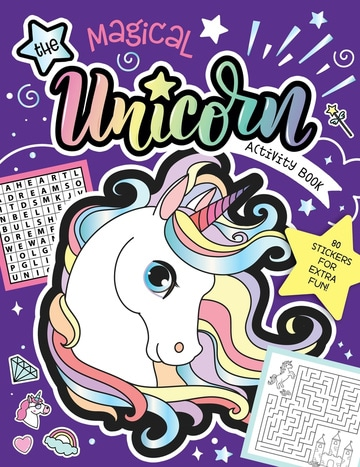 The Magical Unicorn Activity Book: Fun Games for Kids with Stickers! 80 Stickers for Extra Fun!