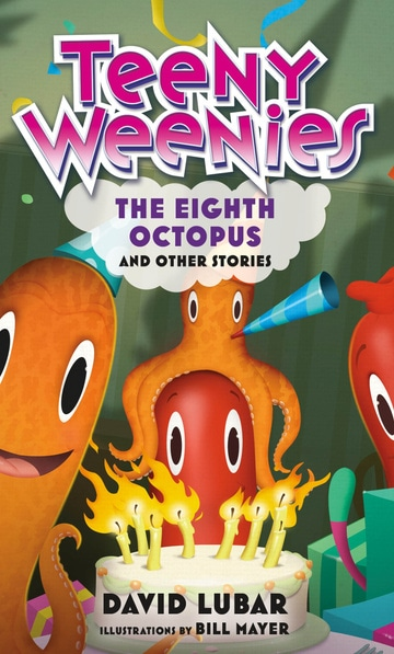 Teeny Weenies: The Eighth Octopus: And Other Stories