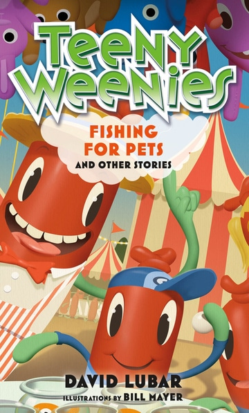 Teeny Weenies: Fishing for Pets: And Other Stories