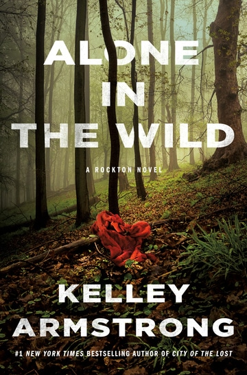 Alone in the Wild: A Rockton Novel