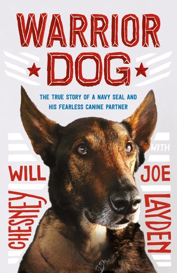 Warrior Dog (Young Readers Edition) The True Story of a Navy SEAL and His Fearless Canine Partner