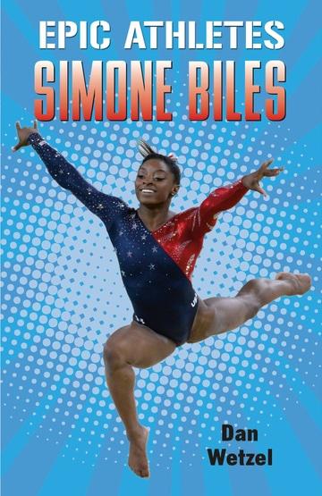 Epic Athletes: Simone Biles