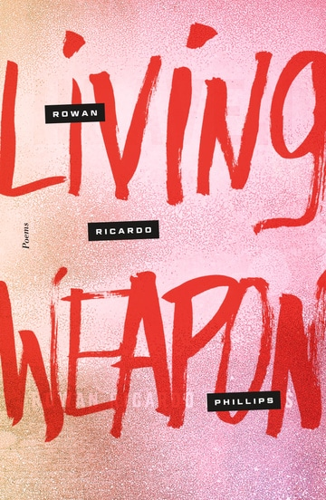 Living Weapon: Poems