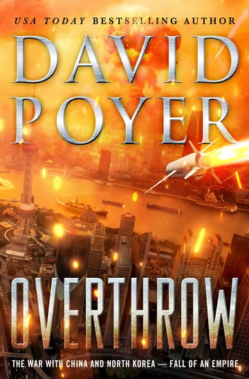 Overthrow: The War with China and North Korea — Fall of an Empire