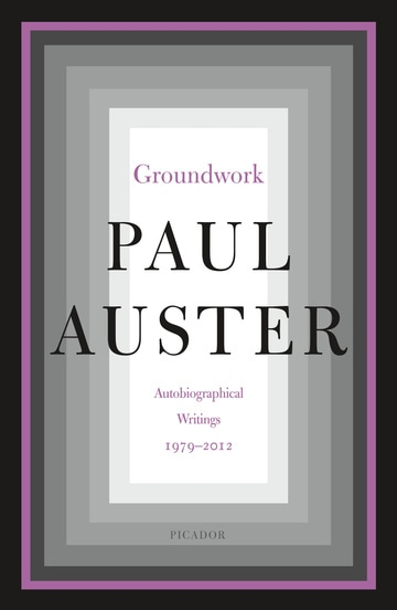 Groundwork: Autobiographical Writings, 1979–2012