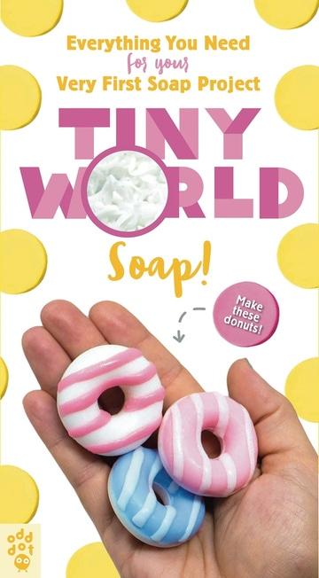 Tiny World: Soap!