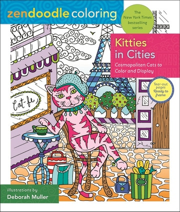 Zendoodle Coloring: Kitties in Cities: Cosmopolitan Cats to Color and Display