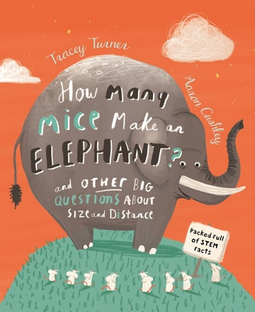 How Many Mice Make an Elephant? And Other Big Questions About Size and Distance