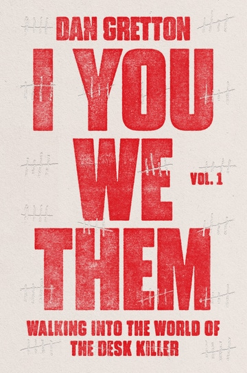I You We Them Vol. 1: Walking into the World of the Desk Killer