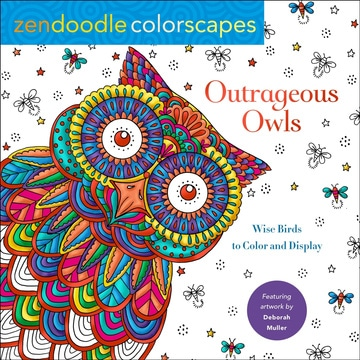 Zendoodle Colorscapes: Outrageous Owls: Wacky Birds to Color and Display